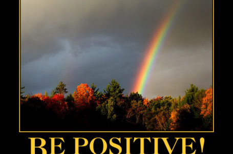 How You Can Stay Positive When Things Are Not Going Well For You