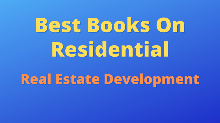 Best Books on Real Estate Development