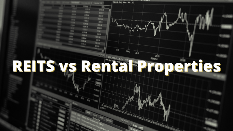 REITS vs Rental Properties: Which Is Better?