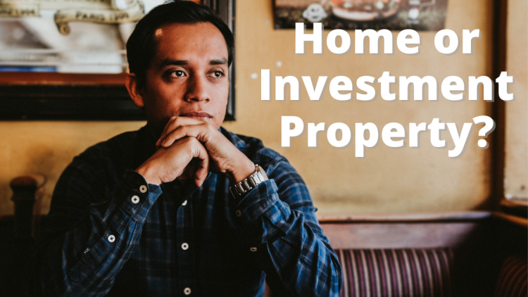 Buy A Home Or Investment Property First